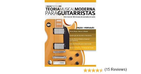 O Guia Prático de Teoria Musical Moderna para Guitarristas: Edição ...