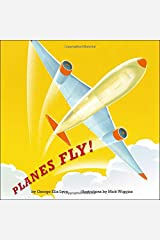 Planes Fly! Hardcover