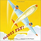 img - for Planes Fly! book / textbook / text book