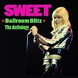 Ballroom Blitz - The Anthology
