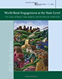 World Bank Engagement at the State Level, World Bank, 0821382241