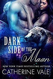 Dark Side Of The Moon (BBW Paranormal Were-Bear Shifter Sci-Fi Romance): Were Bear Paranormal Romance For Adults