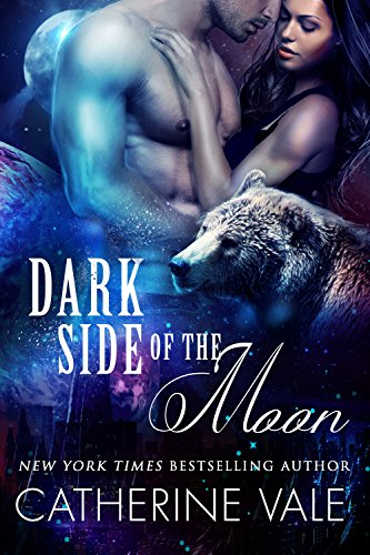 Dark Side Of The Moon (BBW Paranormal Were-Bear Shifter Sci-Fi Romance) by [Vale, Catherine]