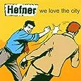 We Love the City