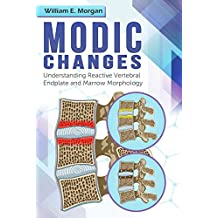Modic Changes: Understanding Reactive Vertebral Endplate and Marrow Morphology