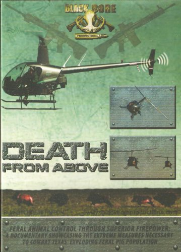 Death From Above - Black Bore Productions - Feral Hog Control