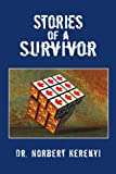 Stories of a Survivor, Norbert Kerenyi, 1453597581