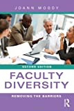 Faculty Diversity, JoAnn Moody, 0415878462