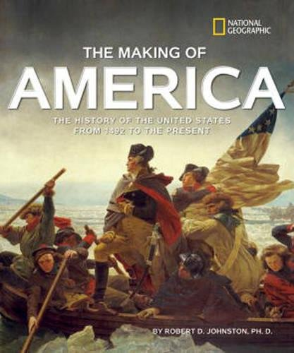 The Making of America: The History of the United States from 1492 to the Present (History - Stores Las Outlet Vegas North