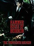 Hammer House: The Thirteenth Reunion
