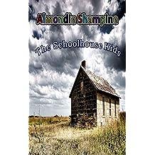 The Schoolhouse Kids