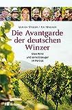 Die Avantgarde der deutschen Winzer: Slow Wine und seine Erzeuger im Porträt