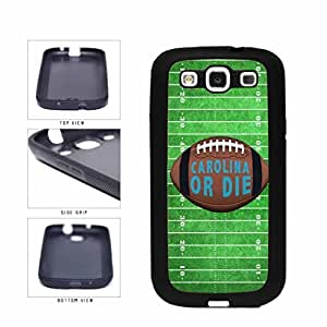 Carolina or Die Football Field TPU RUBBER SILICONE Phone Case Back Cover Samsung Galaxy S3 I9300