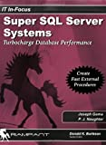 Super SQL Server Systems, Joseph Gama and P. J. Naughter, 0976157322