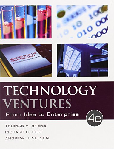 Technology Ventures:From Idea To...