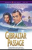 Gibraltar Passage (Rendezvous With Destiny Book #2)