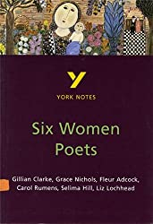 Six Women Poets: York Notes for GCSE