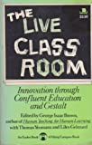 The Live Classroom, George Isaac Brown and Yeomans, 067000605X