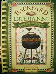 Backyard Entertaining: Great Tips for Grilling