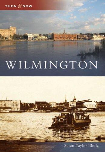 Wilmington (NC) (Then & Now)