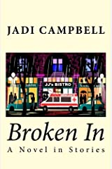 Broken In: A Novel in Stories Paperback