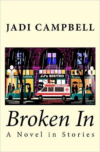 Broken In: A Novel in Stories