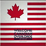 Welcome Canadian Overlords by Nolan, Jim (2012-07-31?