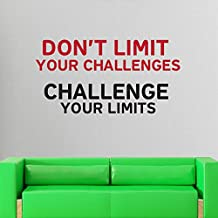 DONT LIMIT YOUR CHALLENGES CHALLENGE YOUR LIMIT Black - Red Home and Gym Motivate Wall Decal