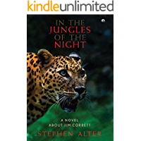 In the Jungles of the Night: A Novel about Jim Corbett