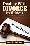 Dealing With Divorce In Illinois: Useful Info That May Be Helpful In Your Case