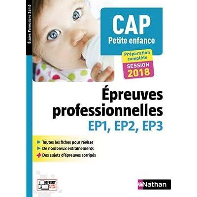 Cap petite enfance - epreuves professionnelles ep1/2/3 (etapes formations sante) 2014