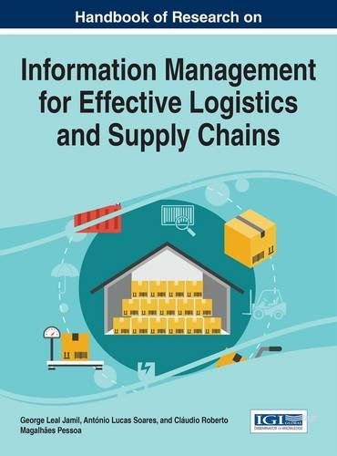 Handbook of Research on Information Management for Effective Logistics and Supply Chains (Advances in Logistics, Operati