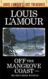 Off the Mangrove Coast (Louis L'Amour's Lost Treasures)
