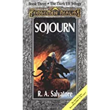 Sojourn: The Dark Elf Trilogy, Book Three