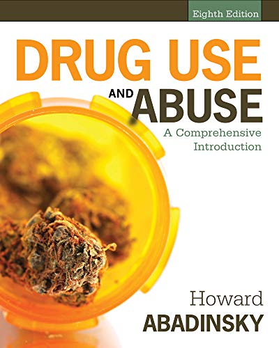 Drug Use and Abuse: A Comprehensive Introduction