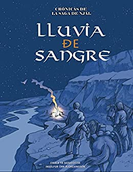 Lluvia de Sangre (Crónicas de la Saga de Njál nº 1) de [Björgvinsson, Ingólfur, Bárudóttir, Embla]