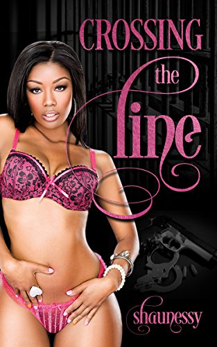 Search : Crossing The Line (The Yashira Daniels Chronicles Book 1)