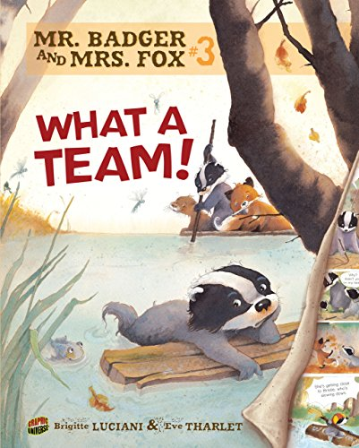 Race Team Graphic - What a Team!: Book 3 (Mr. Badger and Mrs. Fox)