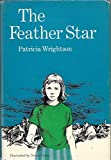 The Feather Star, Patricia Wrightson, 0152275010