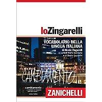 Lo Zingarelli. Vocabolario della lingua italiana