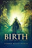 Birth (Once, Upon A New Time Book 1)
