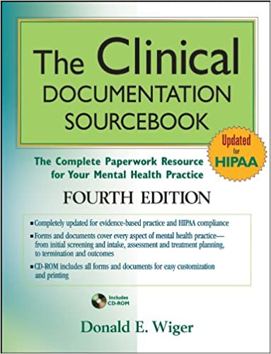 The clinical documentation sourcebook: the complete paperwork.