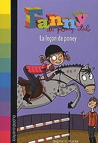 Fanny au poney-club, Tome 3 : La leçon de poney par Dagmar H. Mueller