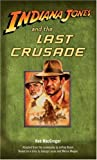 By Rob Macgregor Indiana Jones and the Last Crusade (Mti) [Mass Market Paperback]