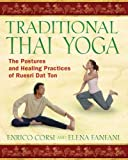Traditional Thai Yoga, Enrico Corsi and Elena Fanfani, 1594772053