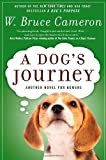 A Dog's Journey, W. Bruce Cameron, 0765330539