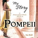 My Story: Pompeii   Sue Reid