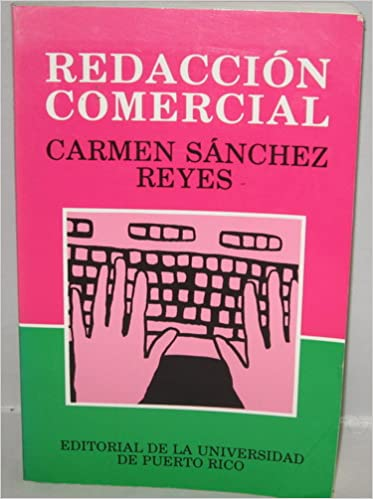 Redaccion comercial spanish edition carmen sanchez reyes redaccion comercial spanish edition spanish 1 ed edition fandeluxe Image collections