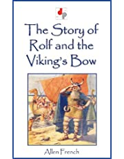 The Story of Rolf and the Viking's Bow (Illustrated)