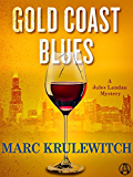 Gold Coast Blues: A Jules Landau Mystery